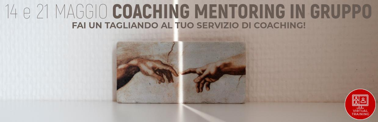 Coaching mentoring in gruppo 2021